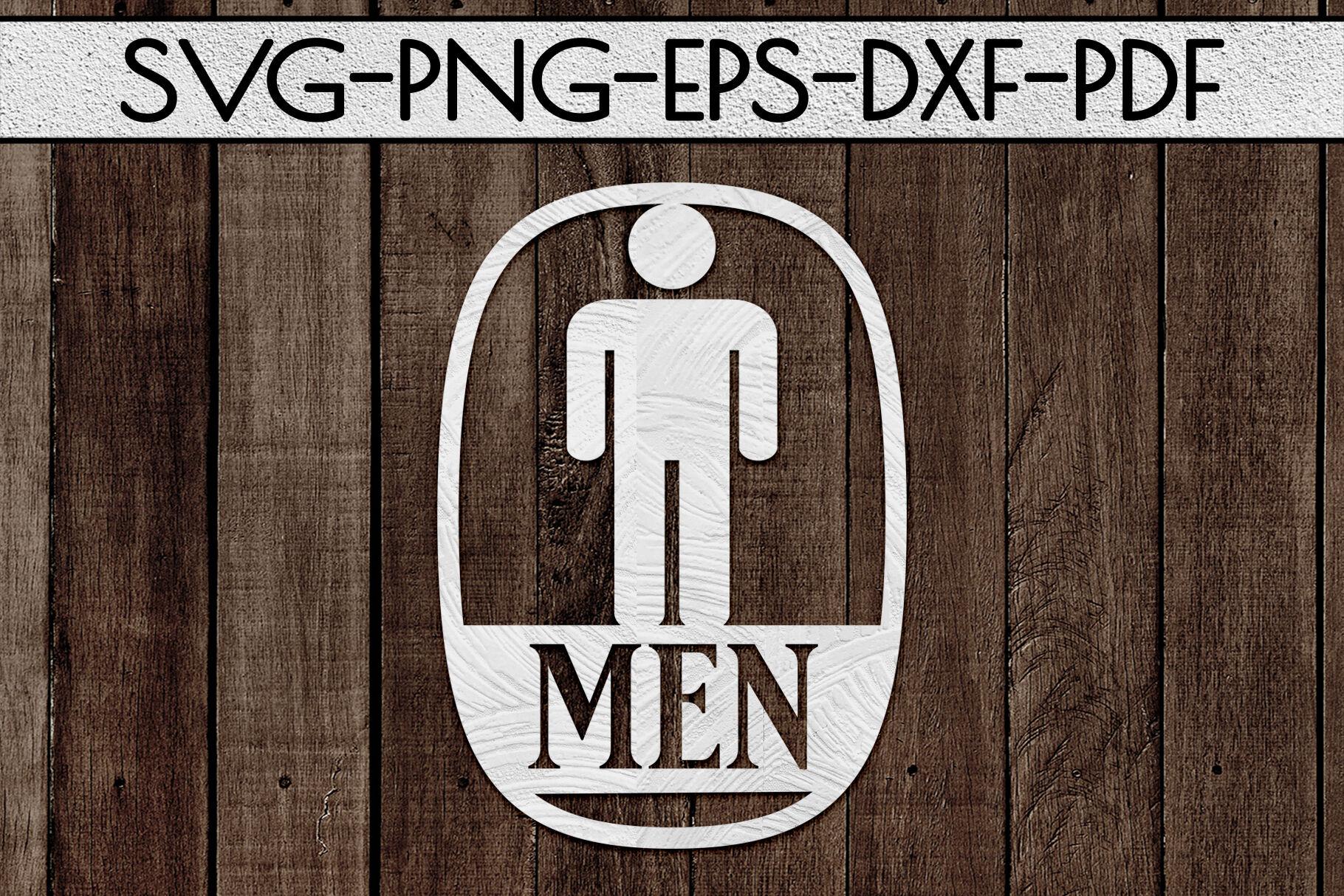 Men Sign Papercut Template Toilet Decor Svg Pdf Dxf By Mulia