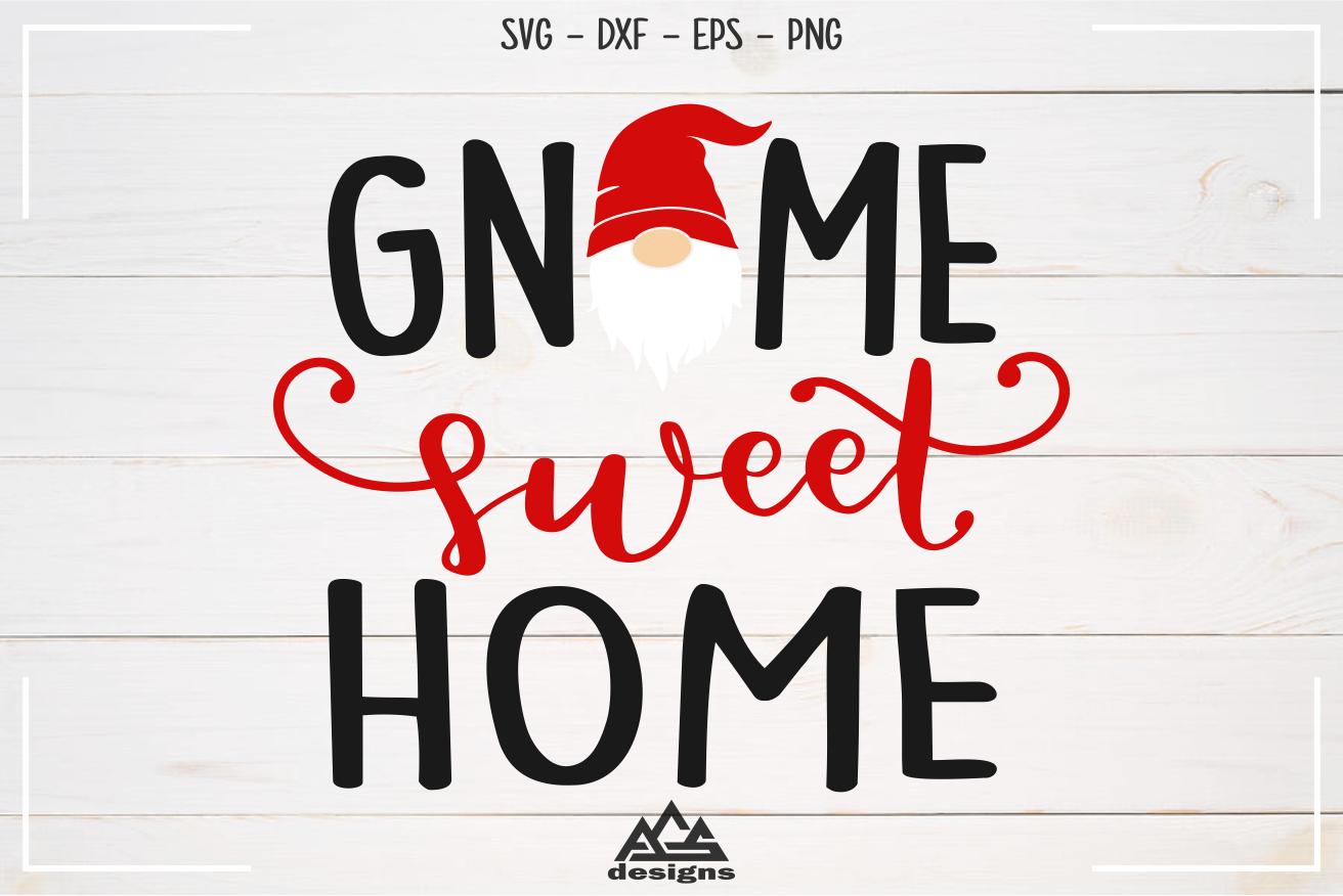 Gnome Sweet Home Gnome Svg Design By Agsdesign Thehungryjpeg Com