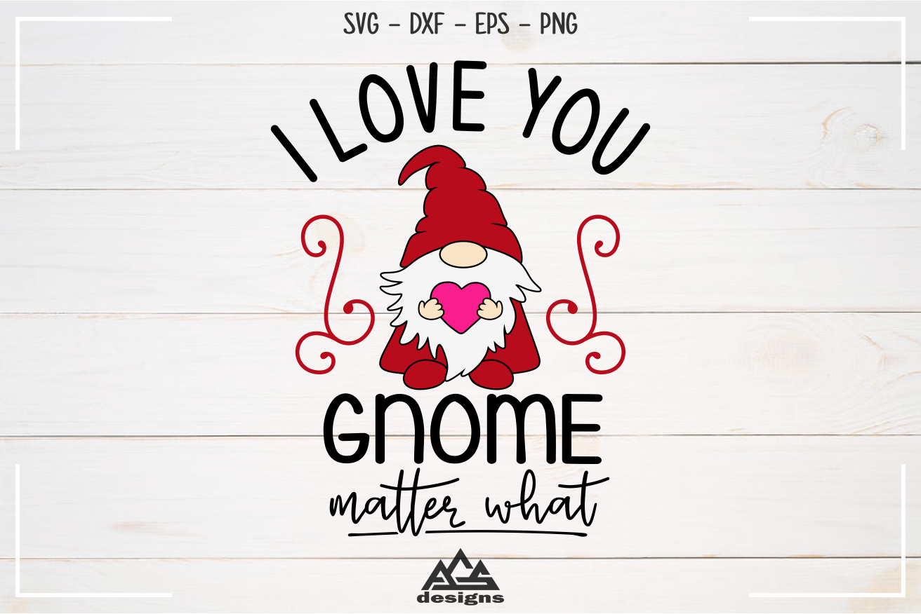 Gnome Matter What Gnome Valentine Svg Design By Agsdesign