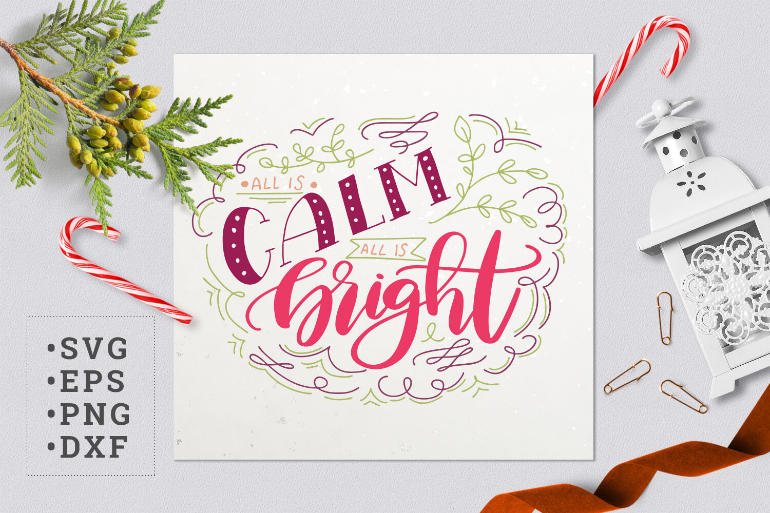 All Is Calm All Is Bright Svg By Zzorna Art Thehungryjpeg Com
