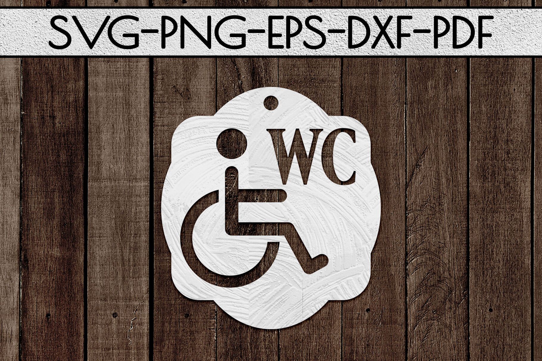 Disabled Wc Sign Papercut Template Toilet Decor Svg Pdf By