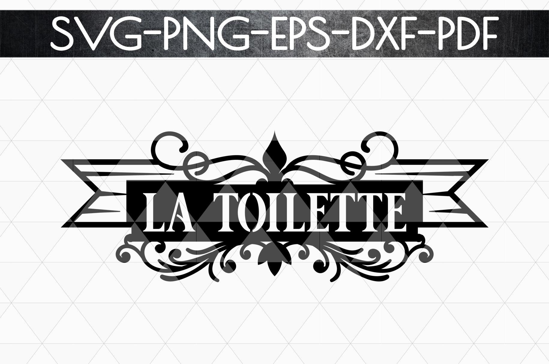 La Toilette Sign Papercut Template Toilet Decor Svg Pdf By