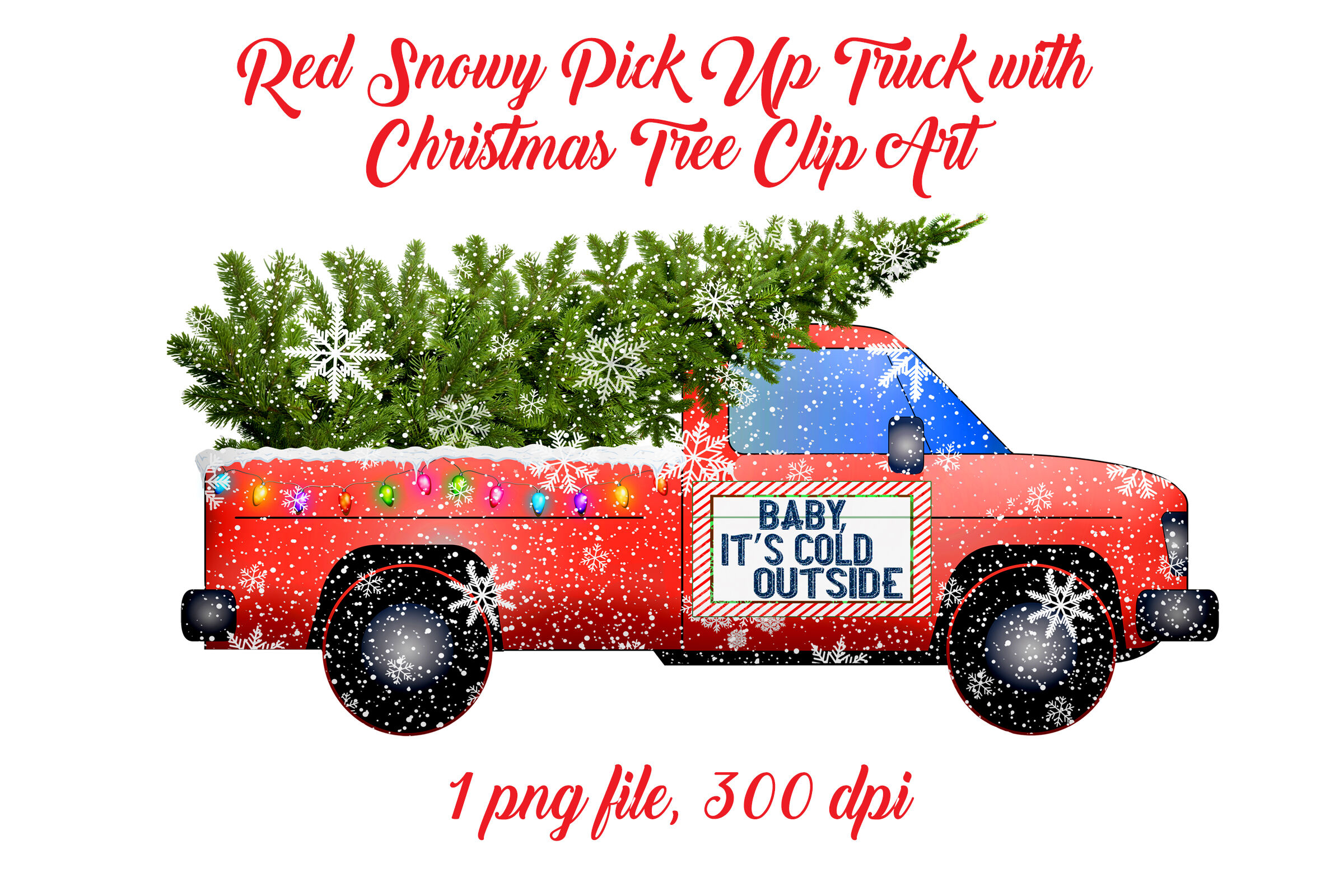 Red Snowy Pick Up Truck With Christmas Tree By Me And Amelie