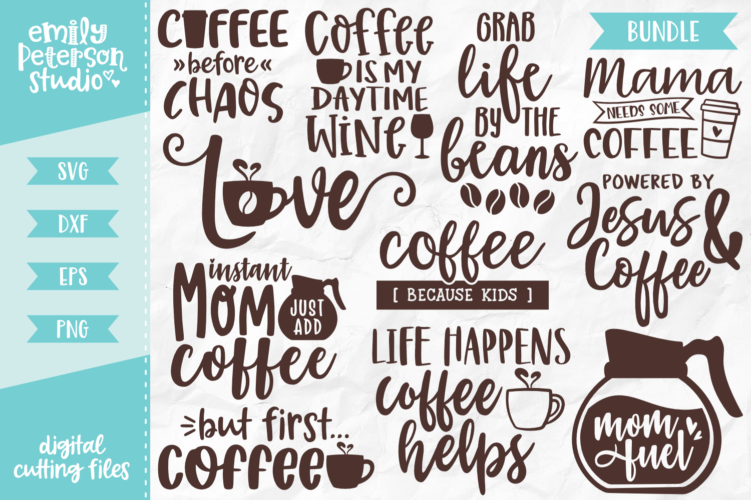Coffee Lover Bundle 11 Designs Svg Dxf By Emily Peterson Studio