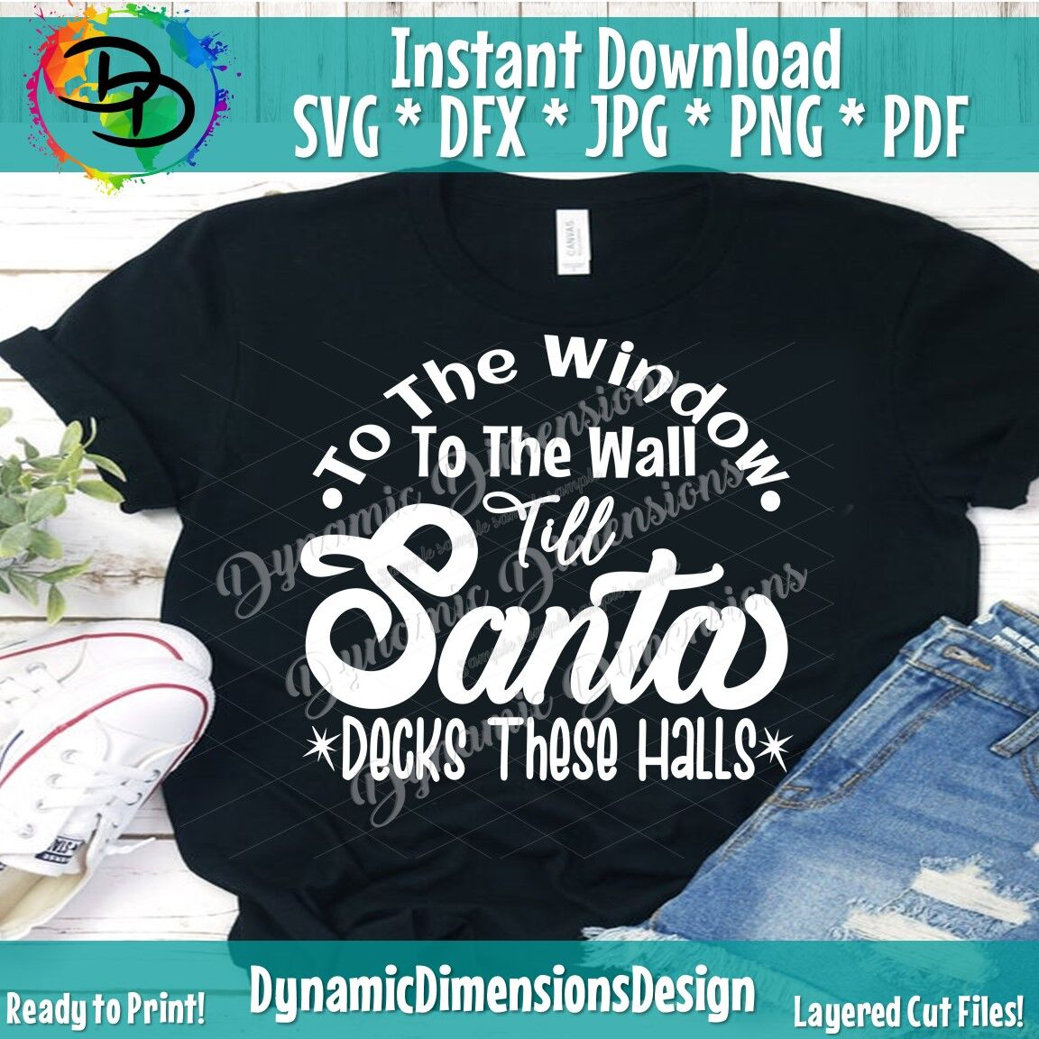 Santa Svg Funny Christmas Svg From The Window To The Wall Till