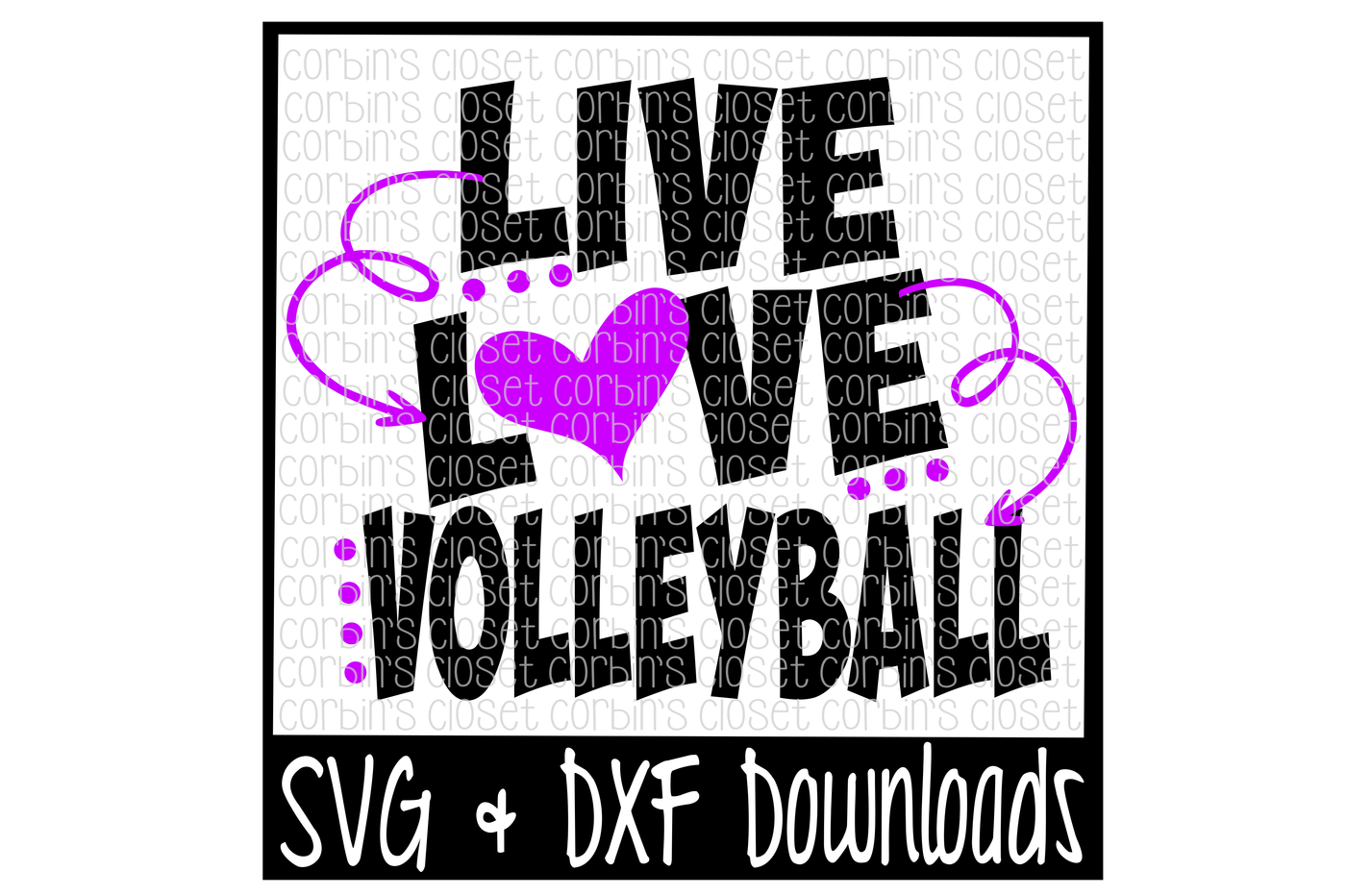 Live Love Volleyball Cutting File By Corbins Svg Thehungryjpeg Com