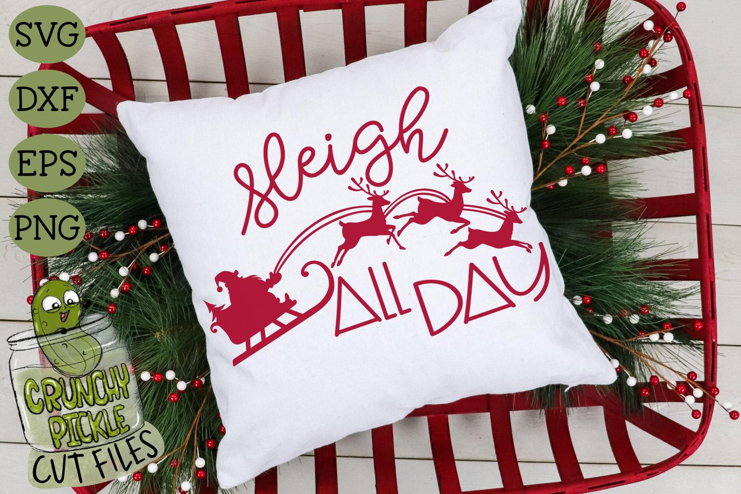 Christmas Svg File Sleigh All Day Santa By Crunchy Pickle