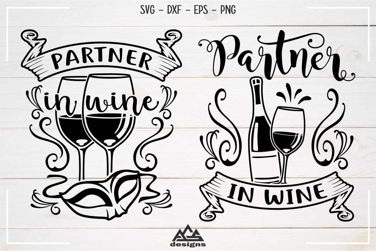 Partner In Wine Wine Quotes Svg Design By Agsdesign