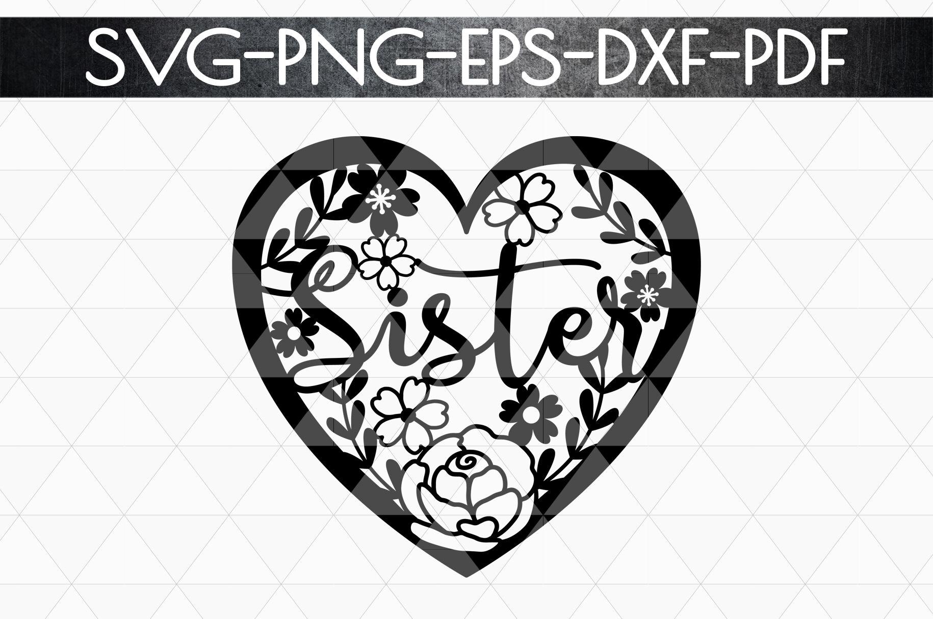 Sister Paper Cut Template Love Sister Sibling Svg Pdf By Mulia