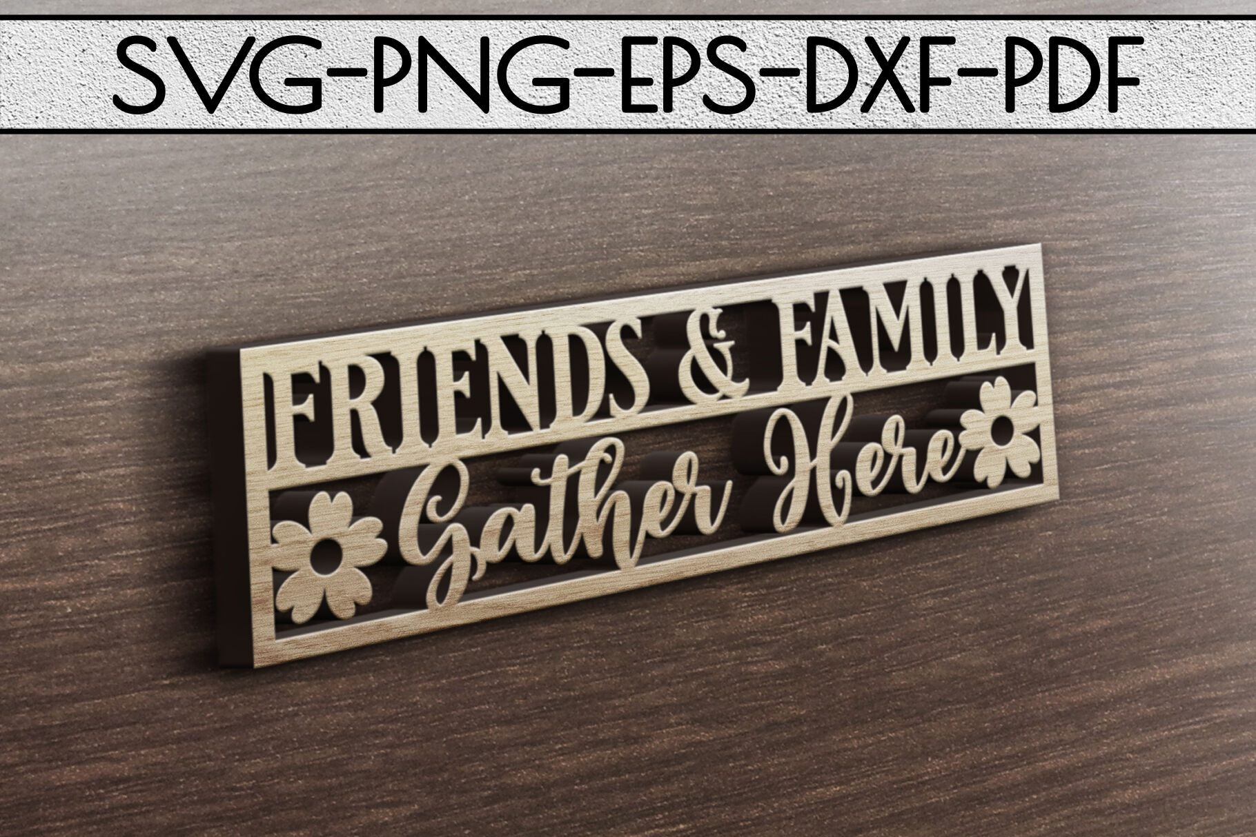 Friends Family Gather Paper Cut Template Home Svg Pdf By Mulia