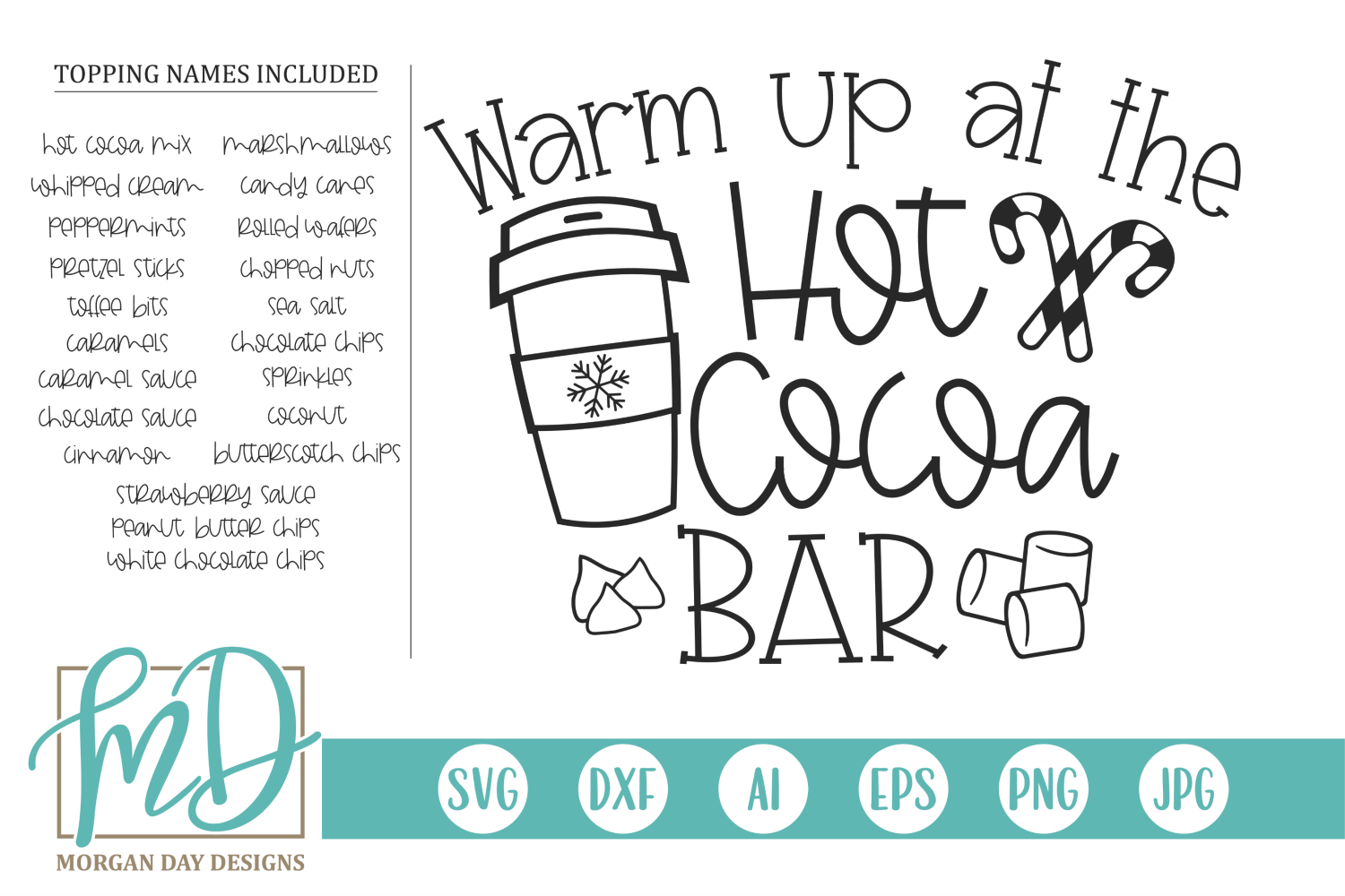 Warm Up At The Hot Cocoa Bar Svg By Morgan Day Designs