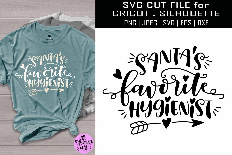 Santas Favorite Hygienist Svg Christmas Shirt Svg By Midmagart