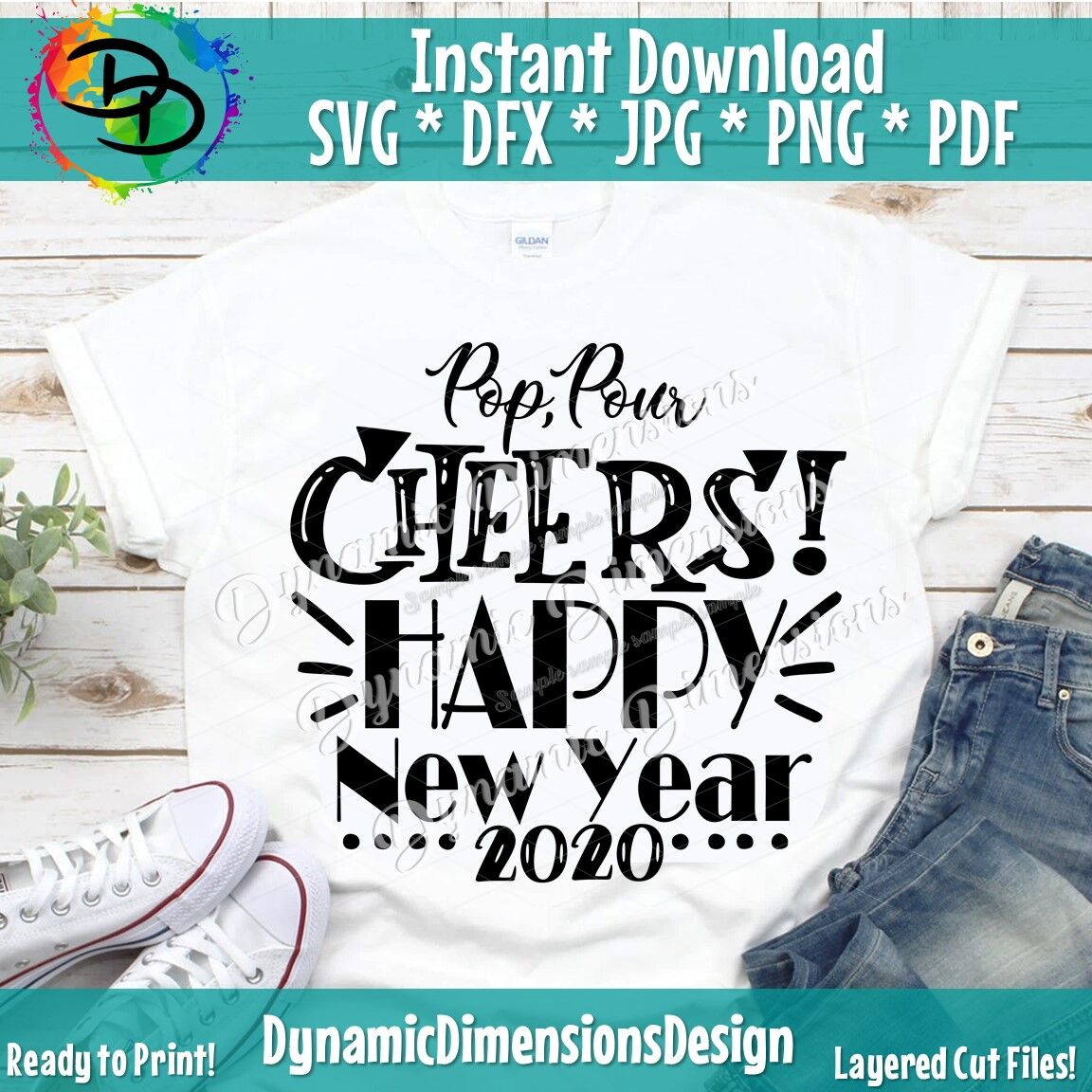 New Years Svg Champagne Svg Pop Pour Cheers Happy New Year 2020