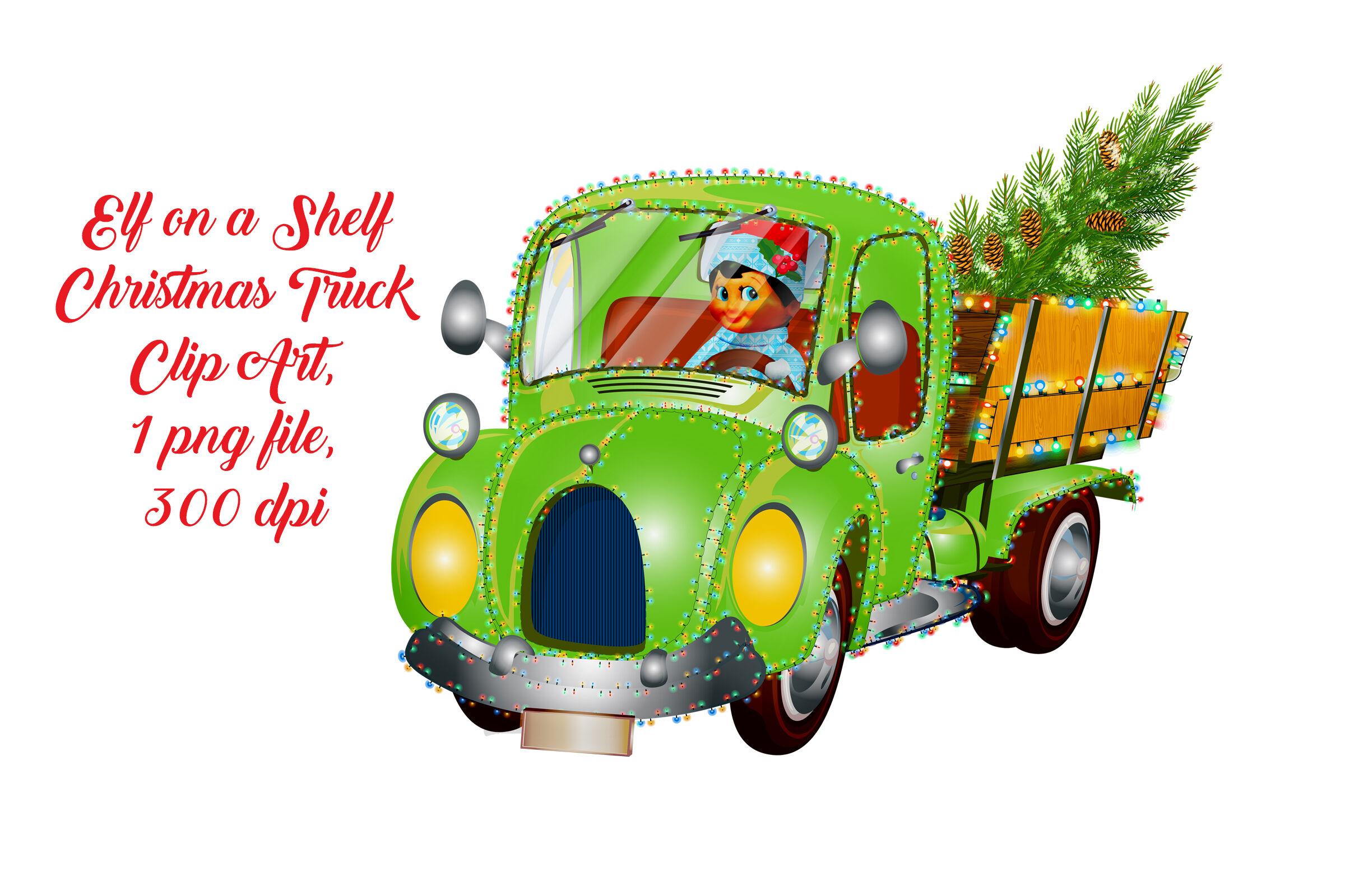 Elf On A Shelf Christmas Truck By Me And Amelie Thehungryjpeg Com
