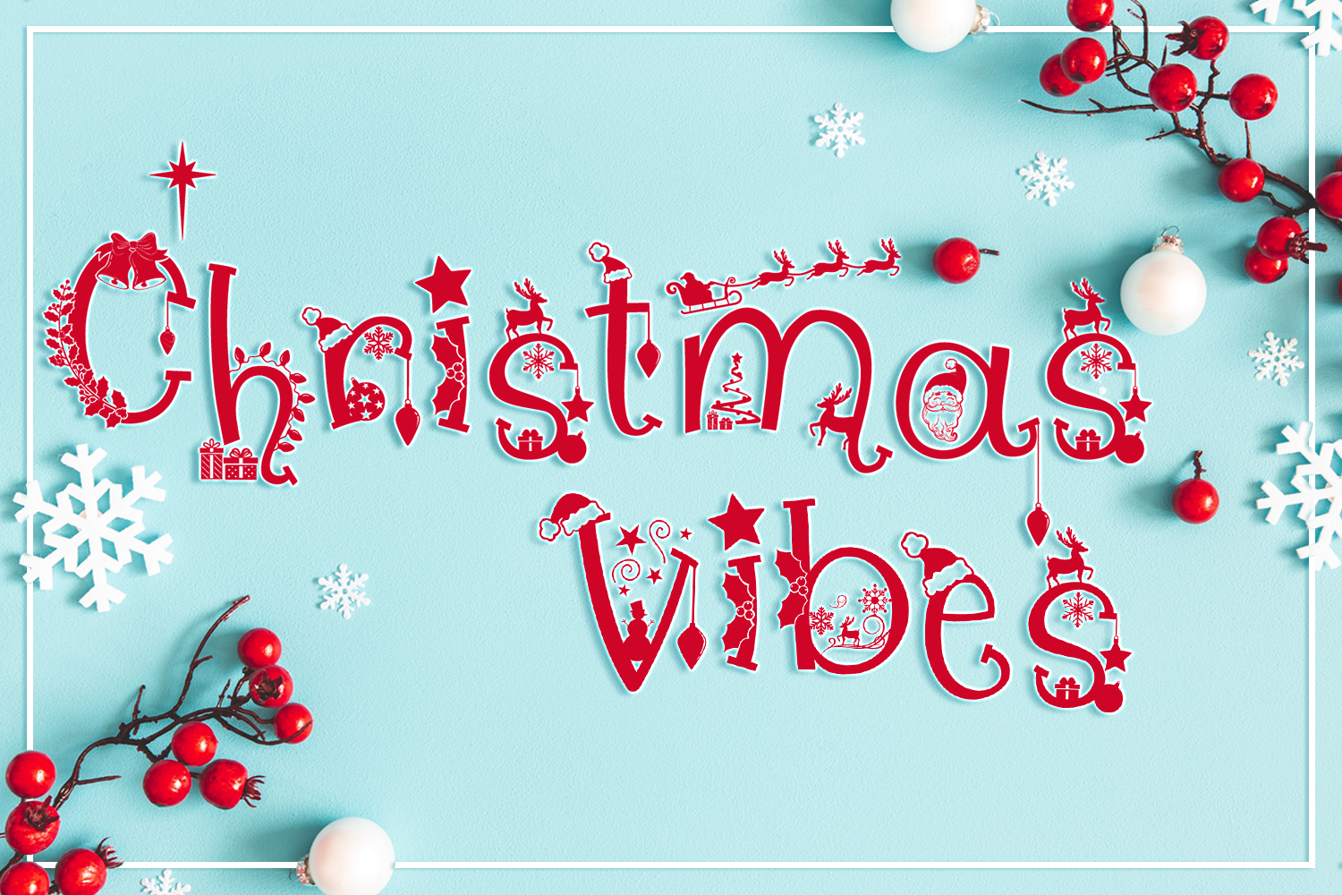 Christmas Vibes Font By Anastasia Feya Fonts Svg Cut Files