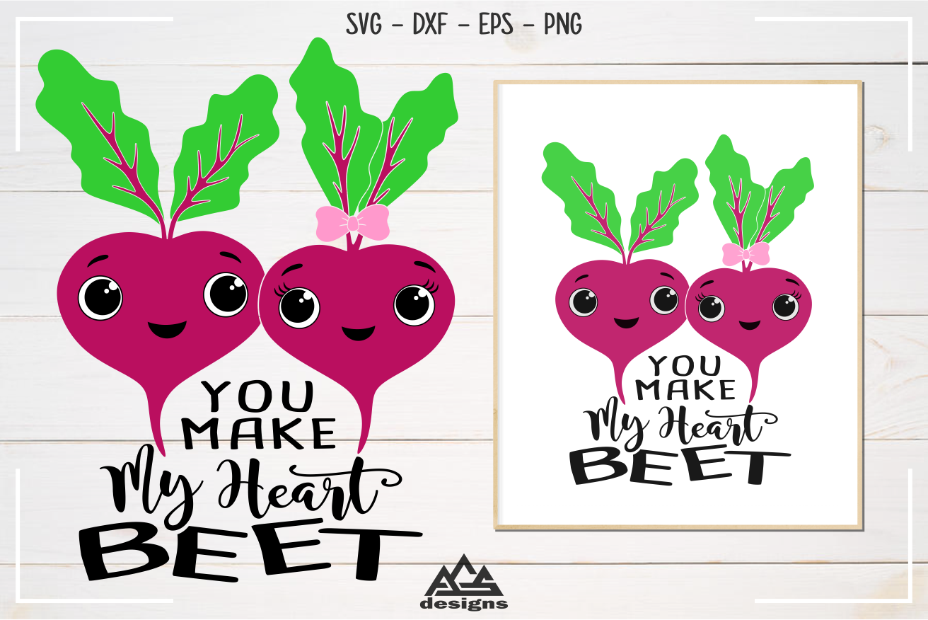 You Make My Heart Beet Svg Design By Agsdesign Thehungryjpeg Com