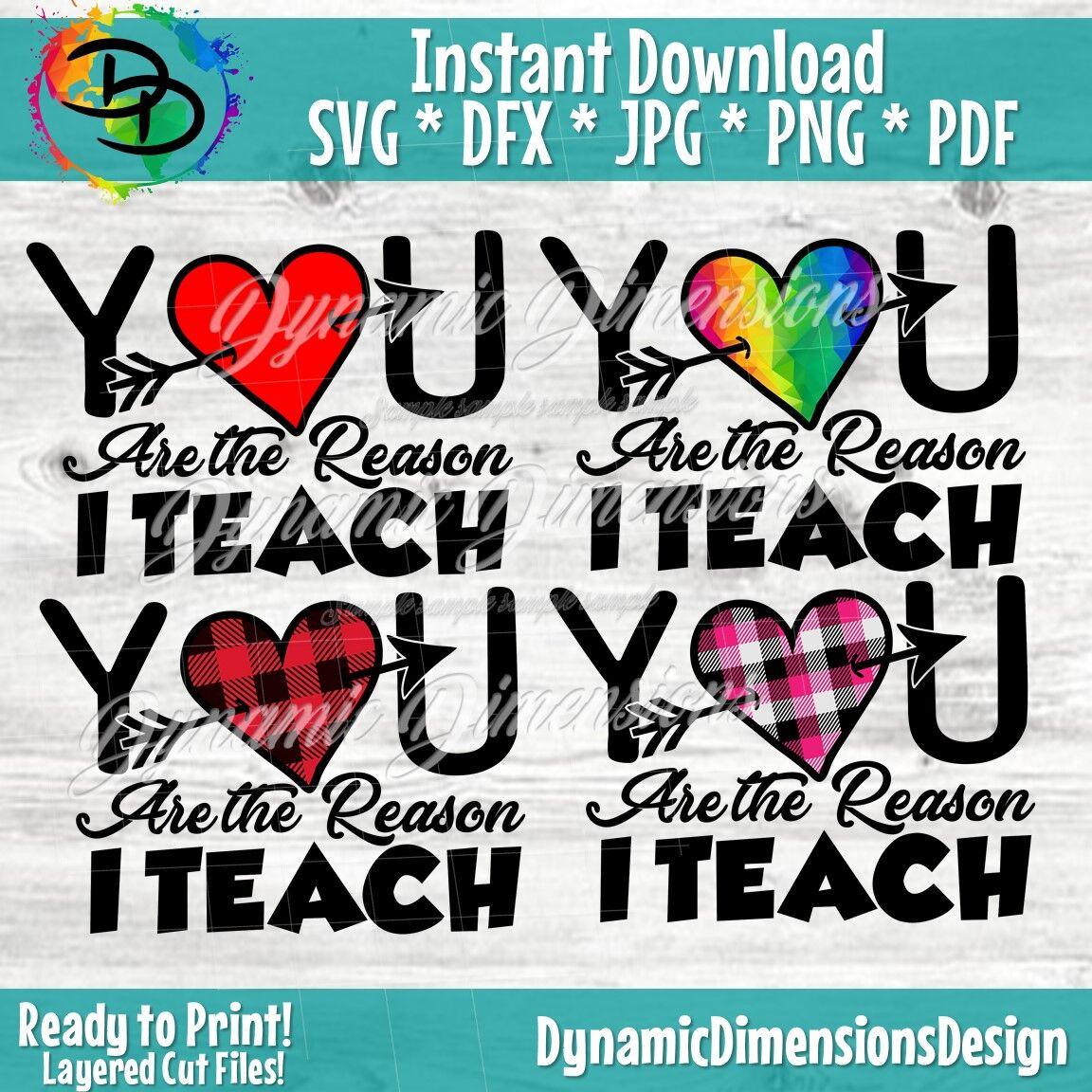 Teacher Svg You Are The Reason I Teach Svg School Svg Love