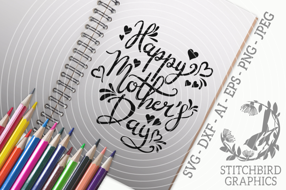 Happy Mother S Day Svg Silhouette Studio Cricut Eps Dxf Ai