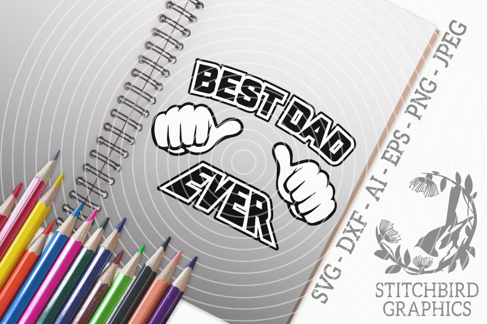 Best Dad Ever Svg Silhouette Studio Cricut Eps Dxf Ai Png