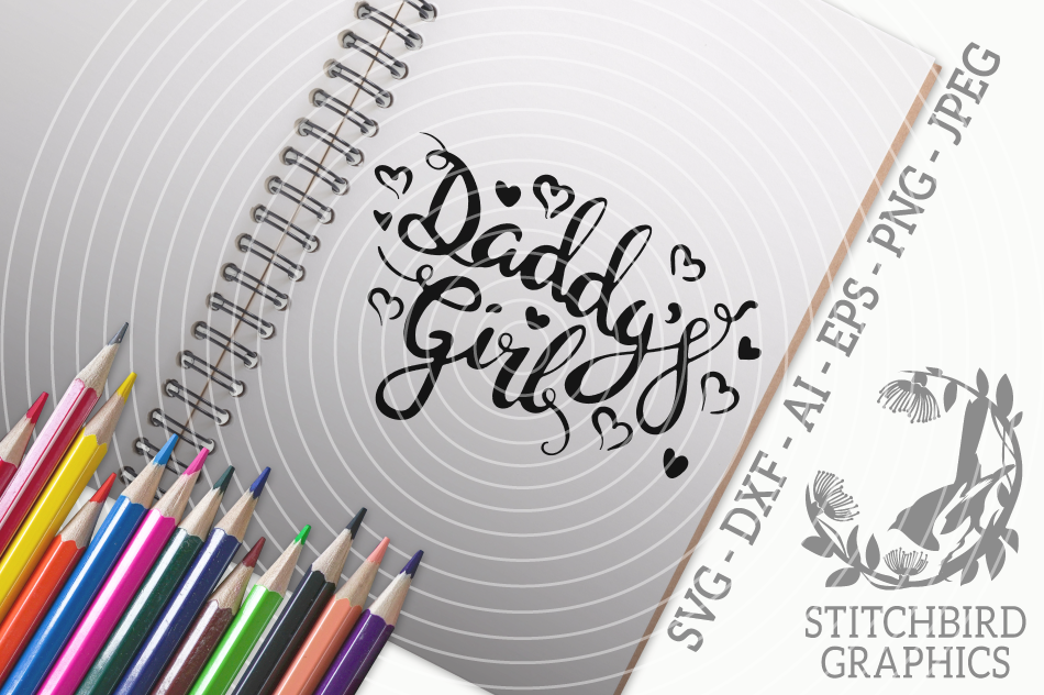Daddy S Girl Svg Silhouette Studio Cricut Eps Dxf Ai Png