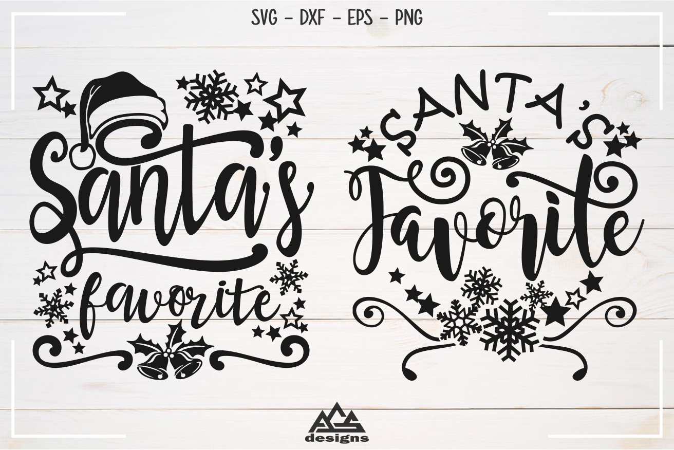 Santa S Favorite Quote Christmas Svg Design By Agsdesign