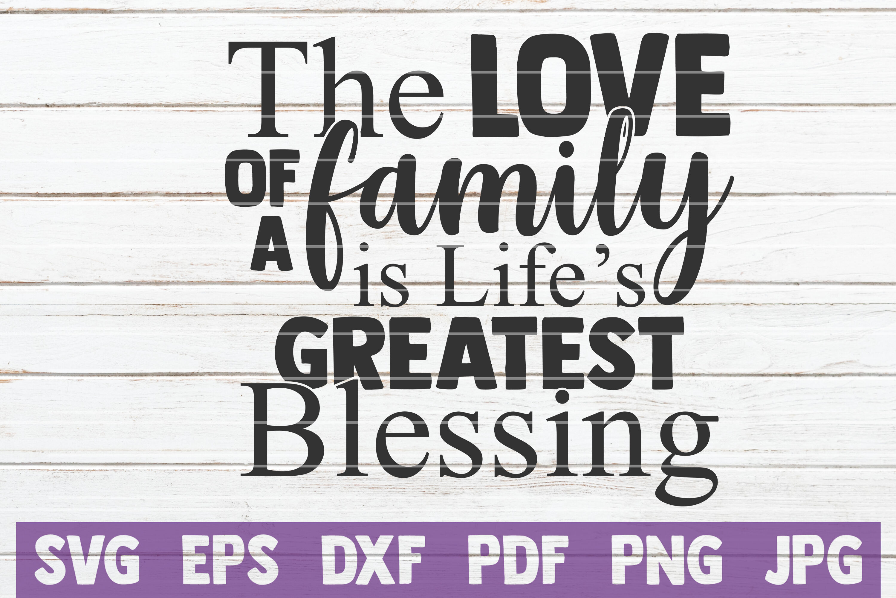 The Love Of A Family Is Life S Greatest Blessing By