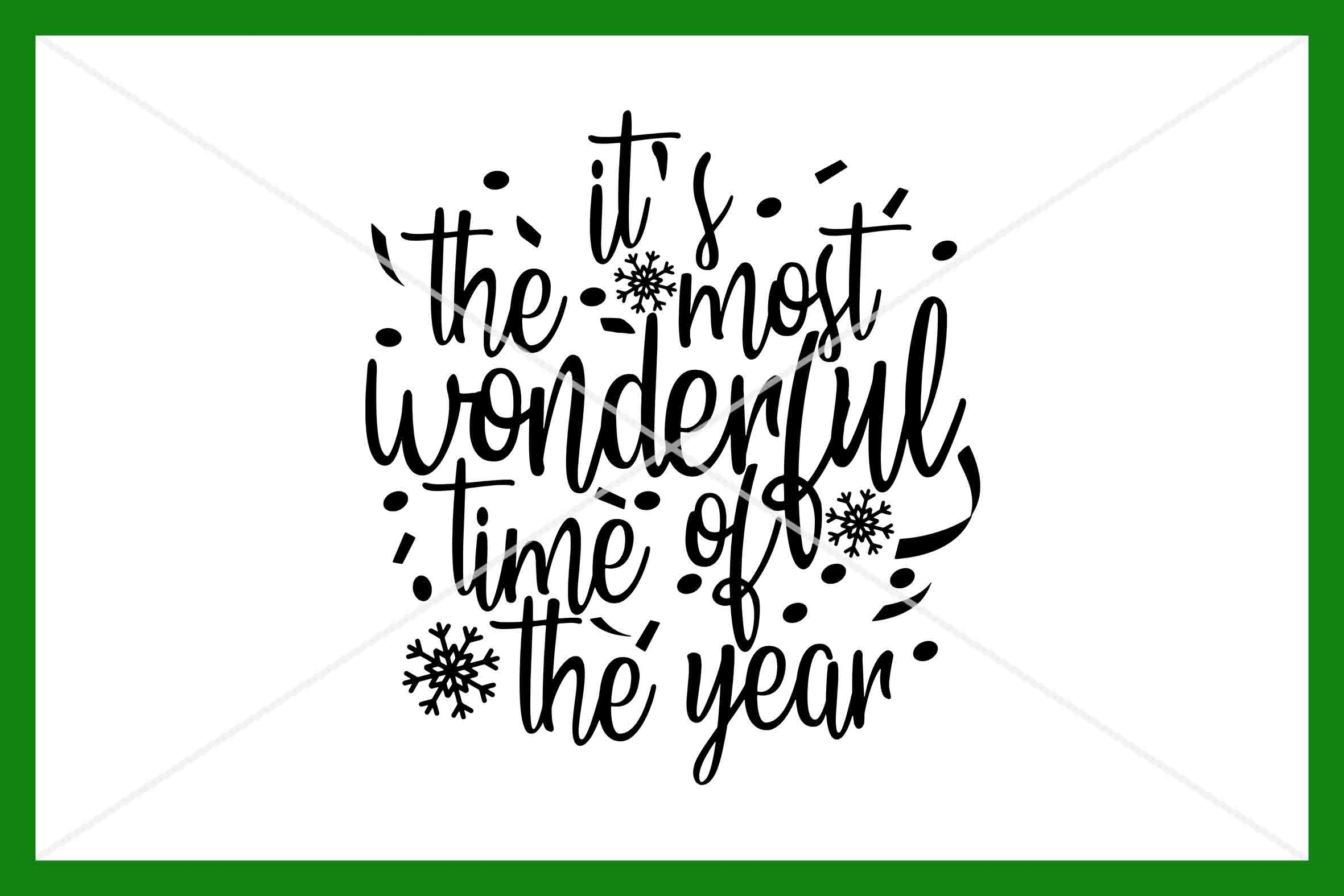 It S The Most Wonderful Time Of The Year Svg Instant Download By