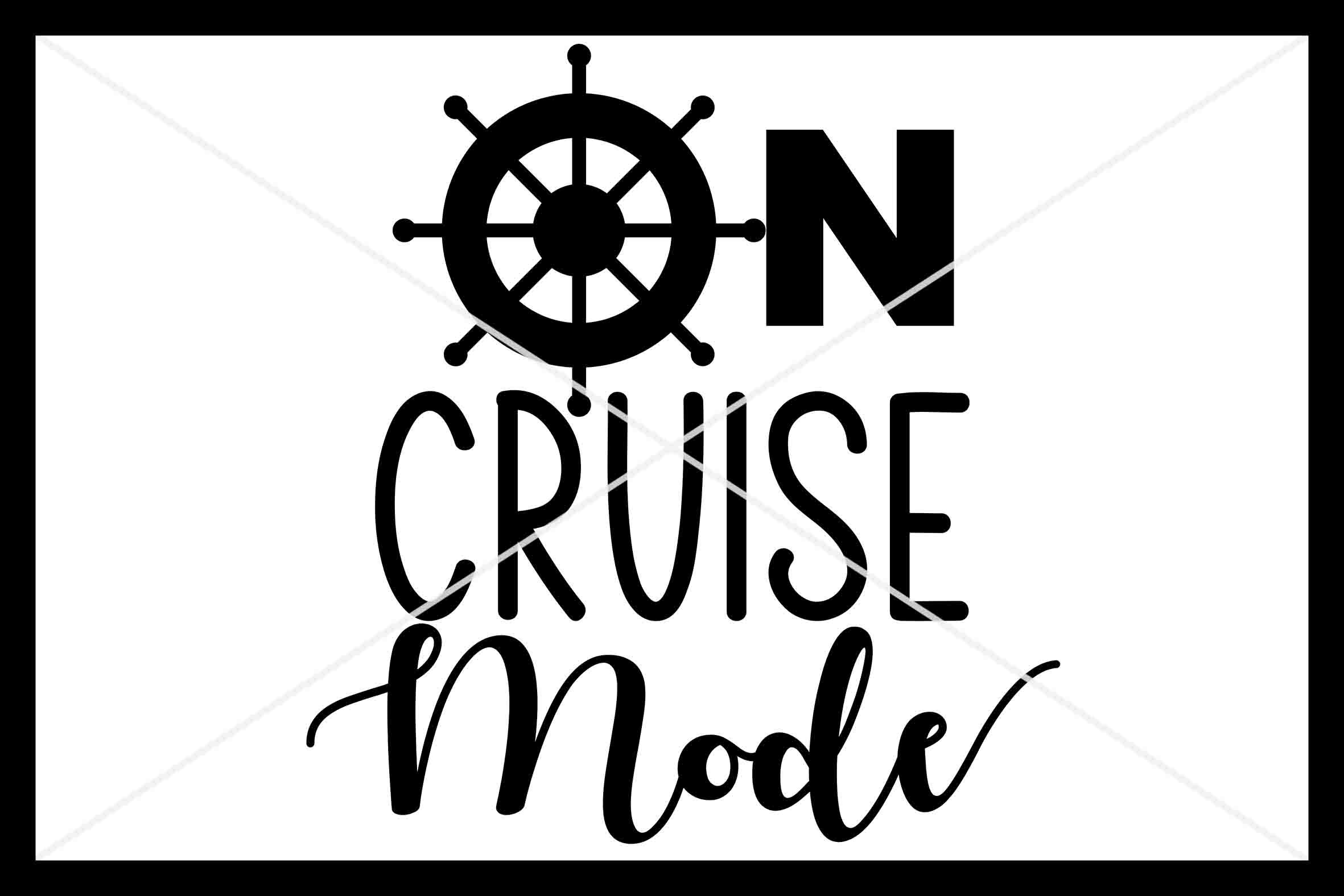 On Cruise Mode Svg Instant Download Cut File By Design Time