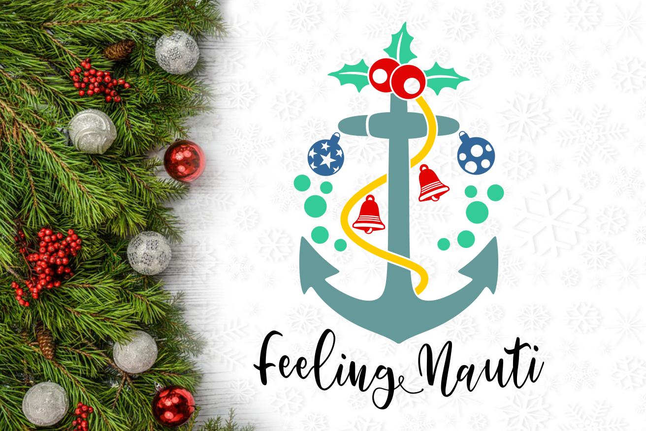Feeling Nauti Nautical Christmas Svg Design By Agsdesign