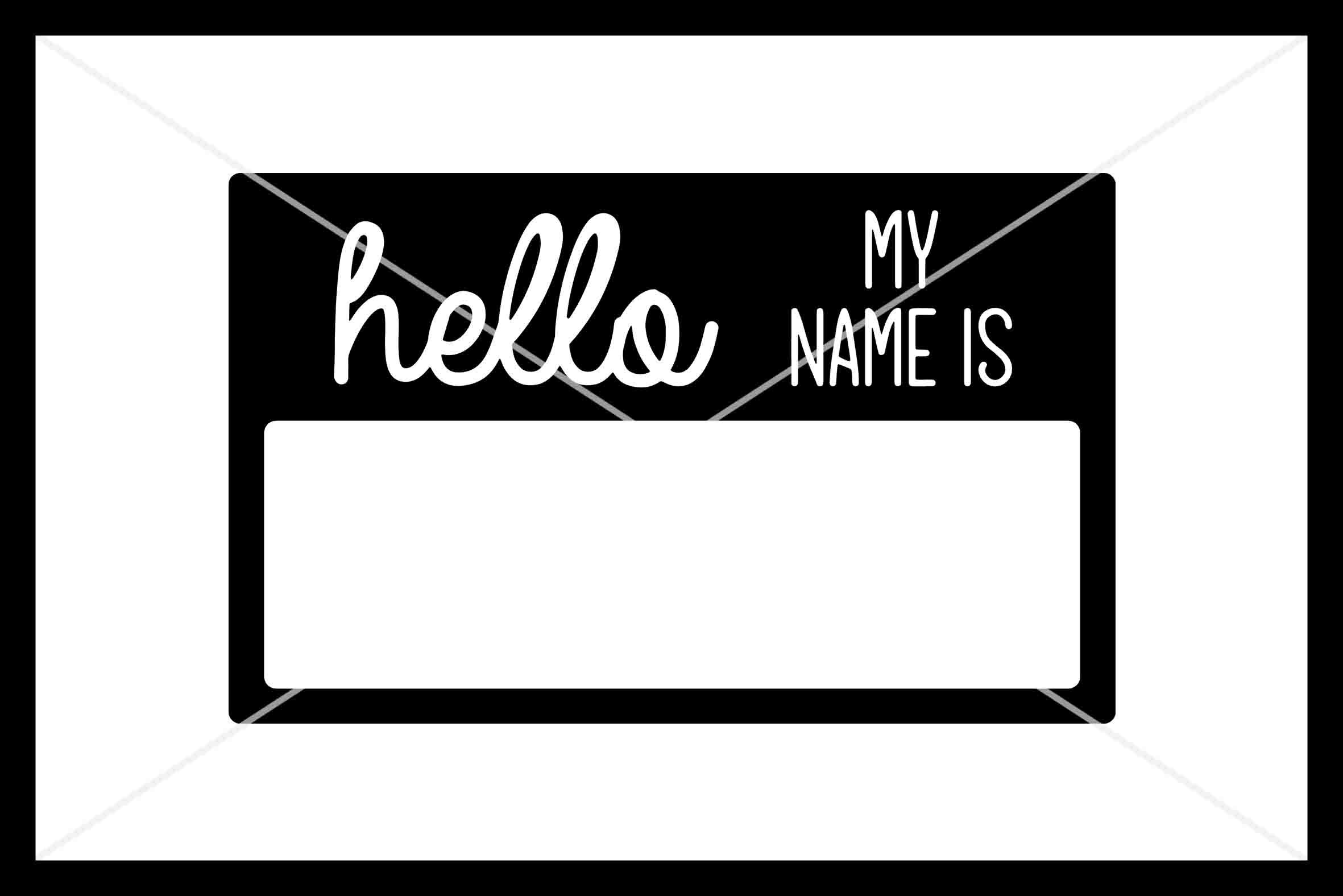Hello My Name Is Svg Name Tag Svg Instant Download Cut File