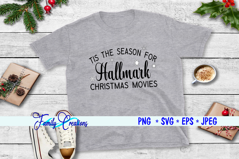 Tis The Season For Hallmark Christmas Movies By Family Creations