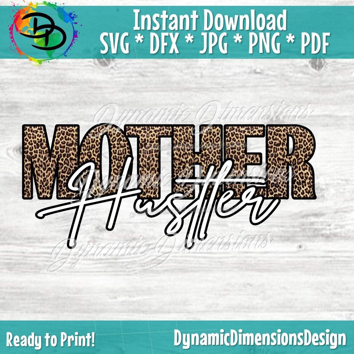 Mom Grind Svg Mother Hustler Svg Hustler Cut FIles SVG Hustler Svg Empowered Svg Hustle Vector Mom Life Svg SVG Hustle Svg
