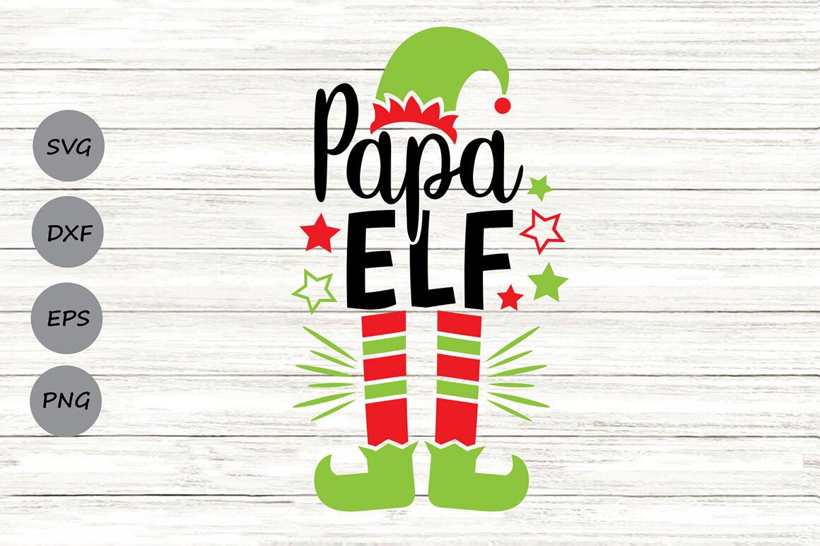 Papa Elf Svg Christmas Svg Elf Svg Dad Svg Elf Hat Svg Funny