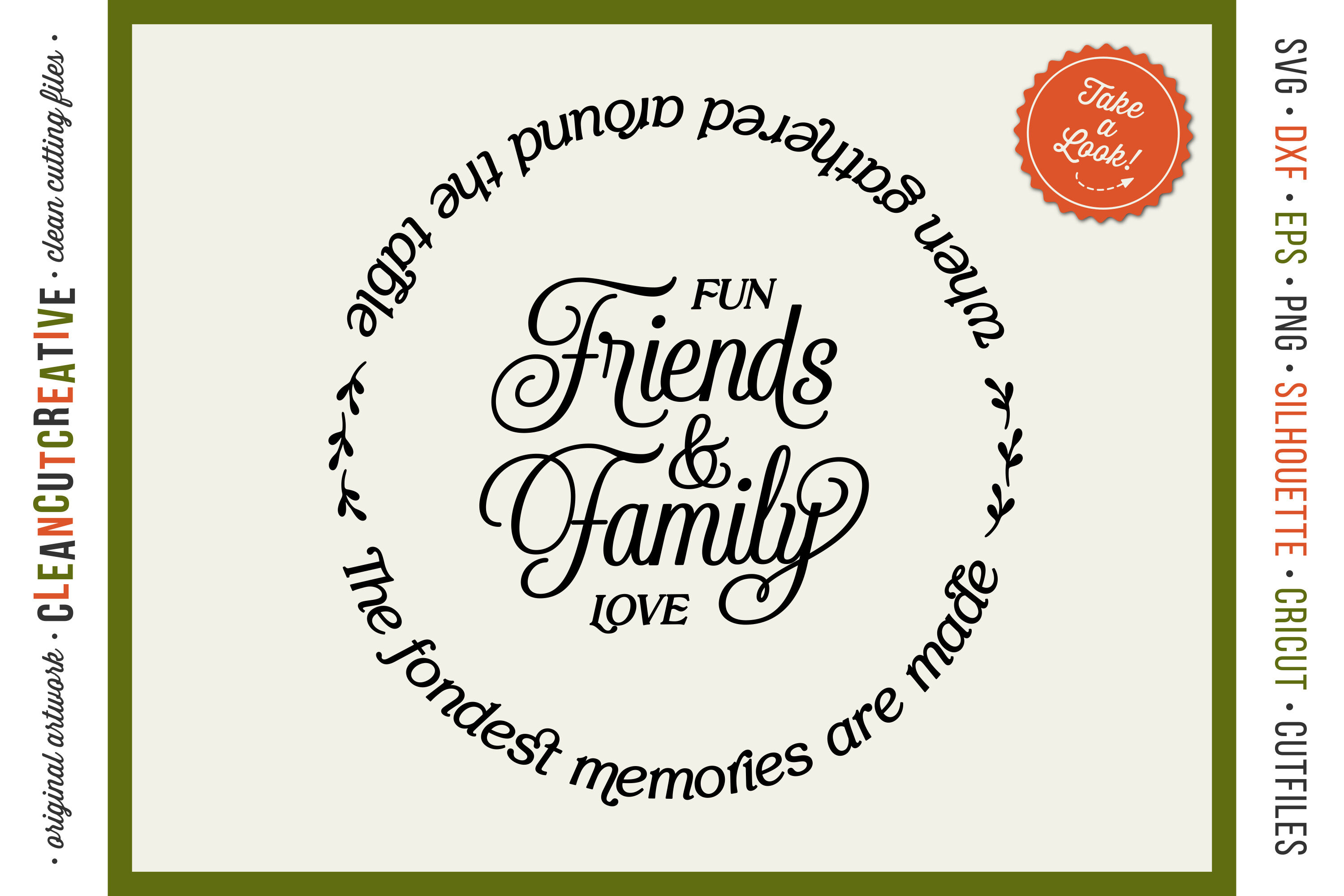 Friends Family Fondest Memories Gathered Table Round Svg By