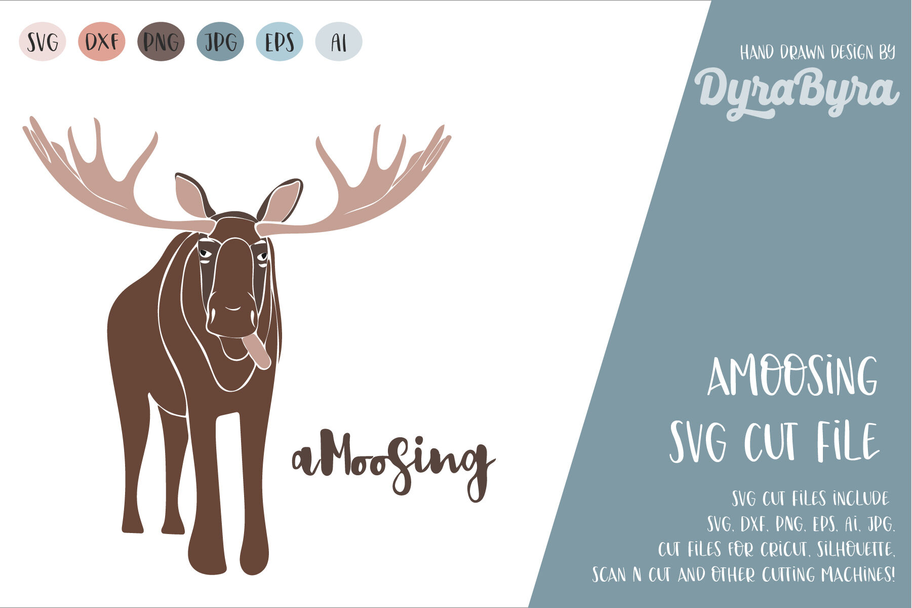 Amoosing Svg Moose Svg Deer Svg Cut File By Dyrabyra