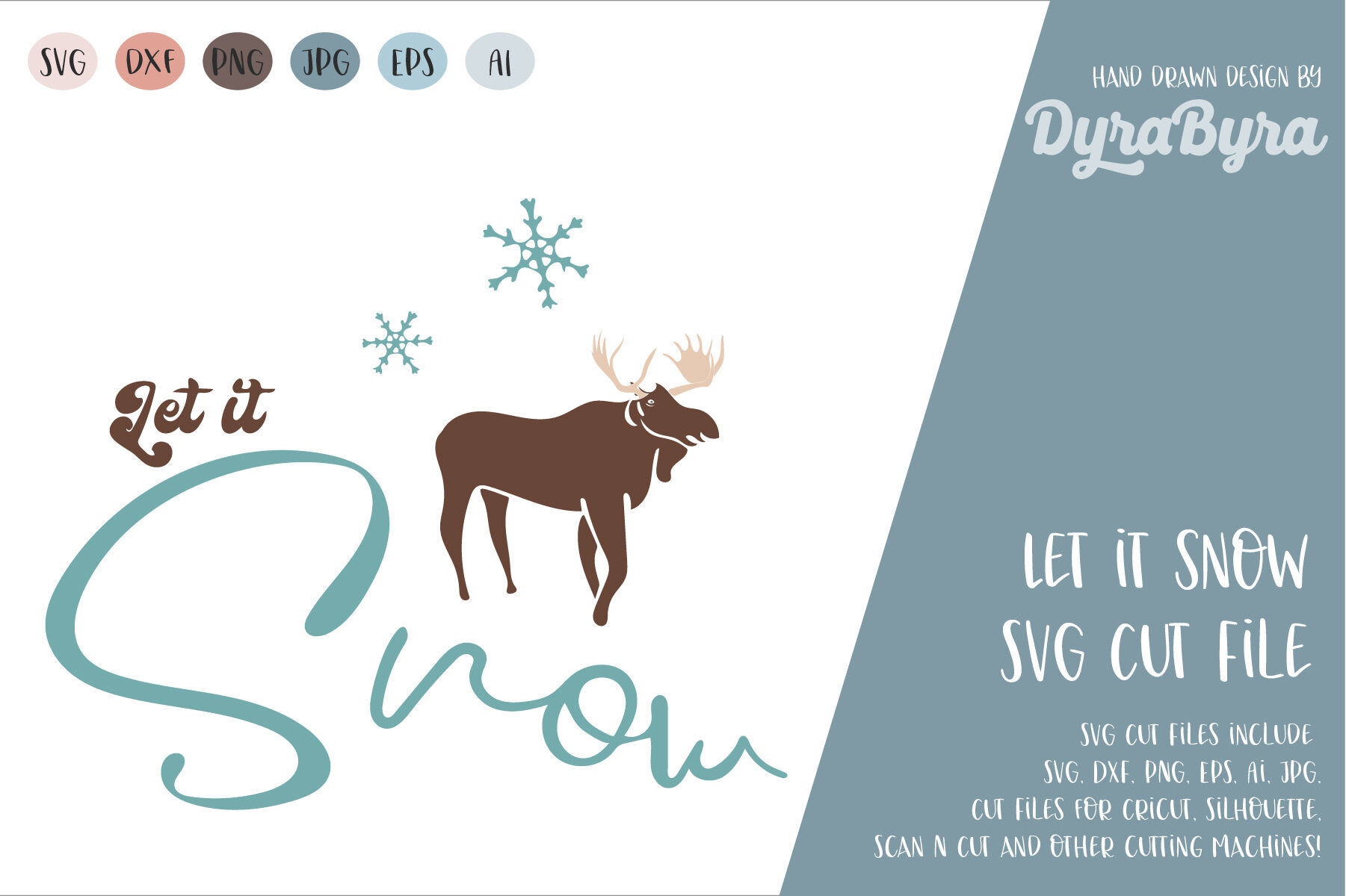 Let It Snow Svg Moose Svg Reindeer Svg Snow Svg Xmas By