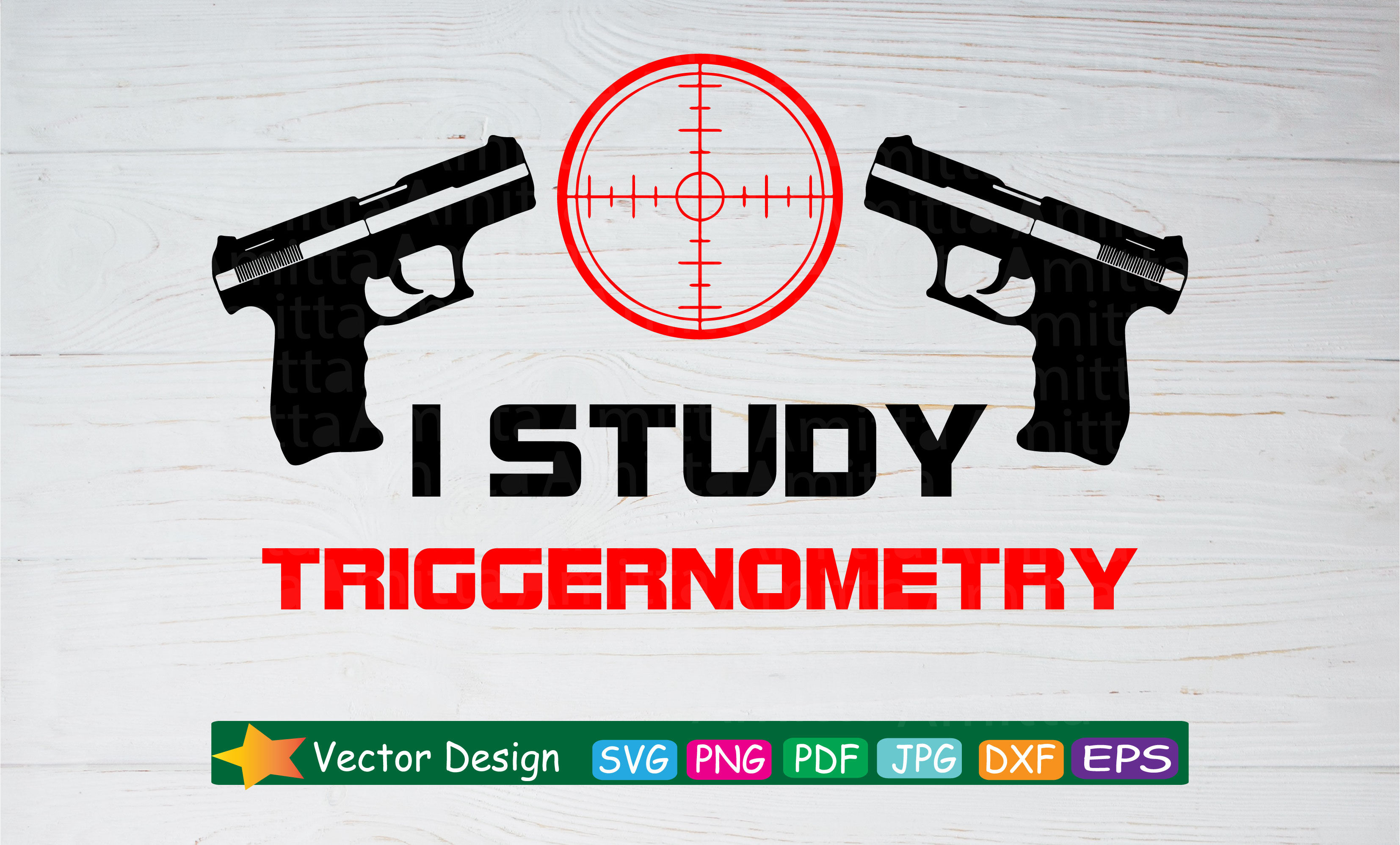 I Study Triggernometry Svg Cut File Firearm Svg Gun Target