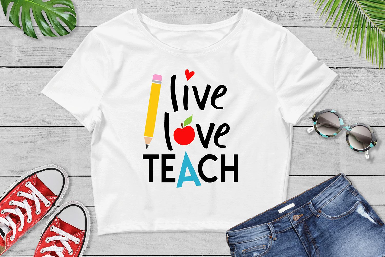Live Love Teach Svg Teacher Svg School Cut File By Vr Digital