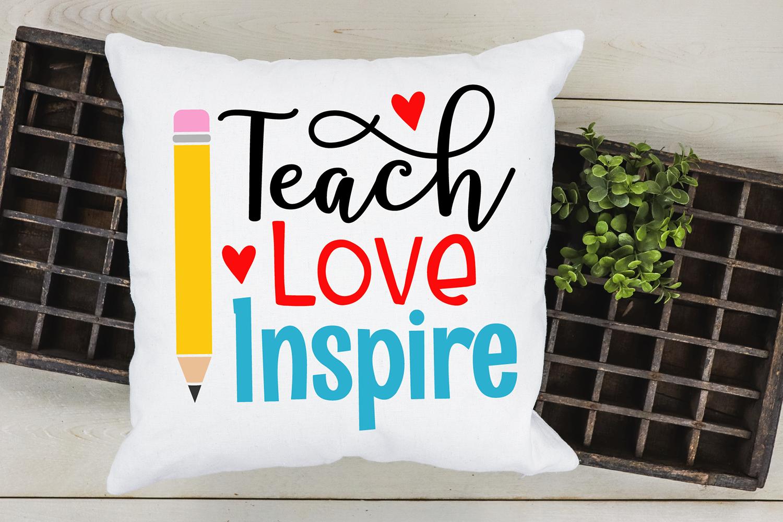 Teach Love Inspire Svg Teacher Svg School Cut File By Vr Digital