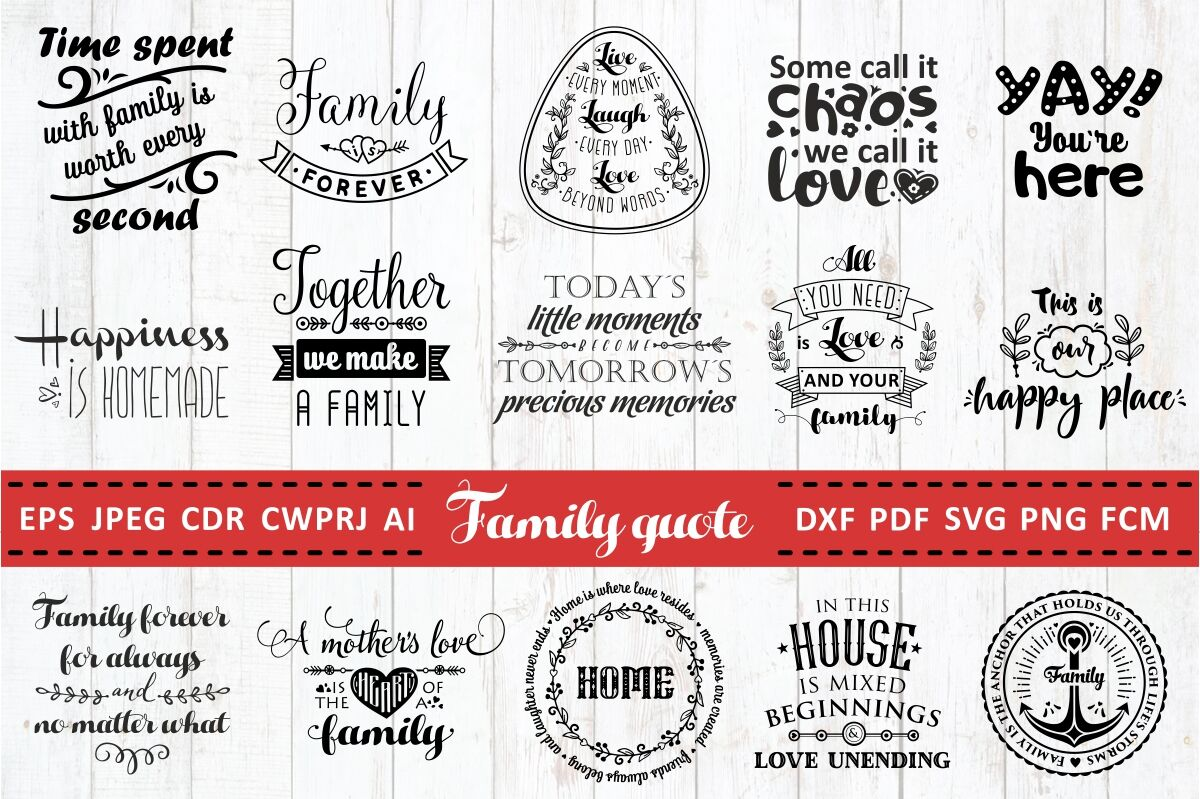 Love Family Quotes Svg Bundle Vol 1 By Zoya Miller