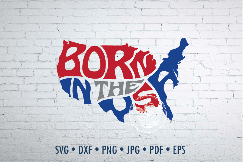 Born In The Usa Word Art In Map Shape Svg Dxf Jpg Png Eps By