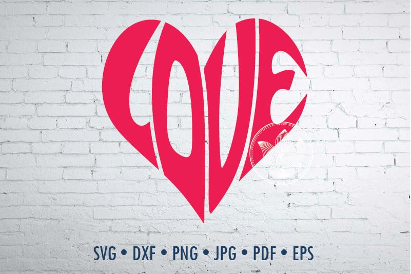 Love Heart Shape Word Art Svg Dxf Eps Png Jpg Cut File By
