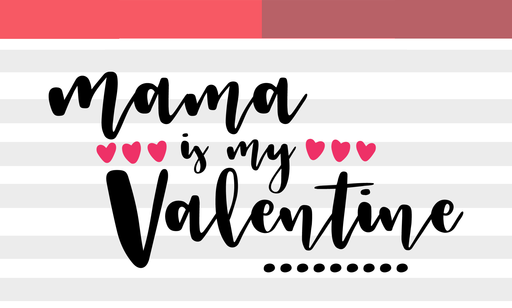 Mama Is My Valentine Png Svg By Catpopdesigns Thehungryjpeg Com