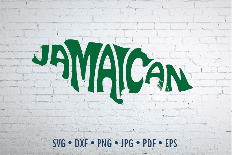 Jamaican Word Art In Map Shape Jamaica Svg Dxf Eps Png Jpg Cut