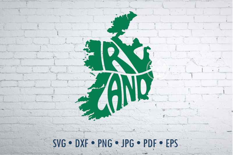 Ireland Word Art In Map Shape Svg Dxf Eps Png Jpg Cut File By
