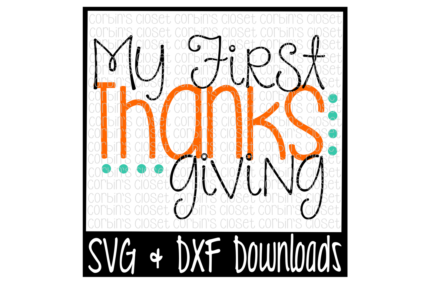 My First Thanksgiving Cutting File By Corbins Svg Thehungryjpeg Com