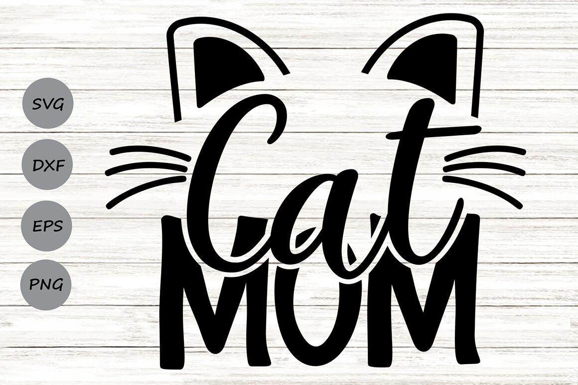 Cat Mom Svg Fur Mom Svg Pet Mom Svg Cat Mama Svg Cat Lover Svg