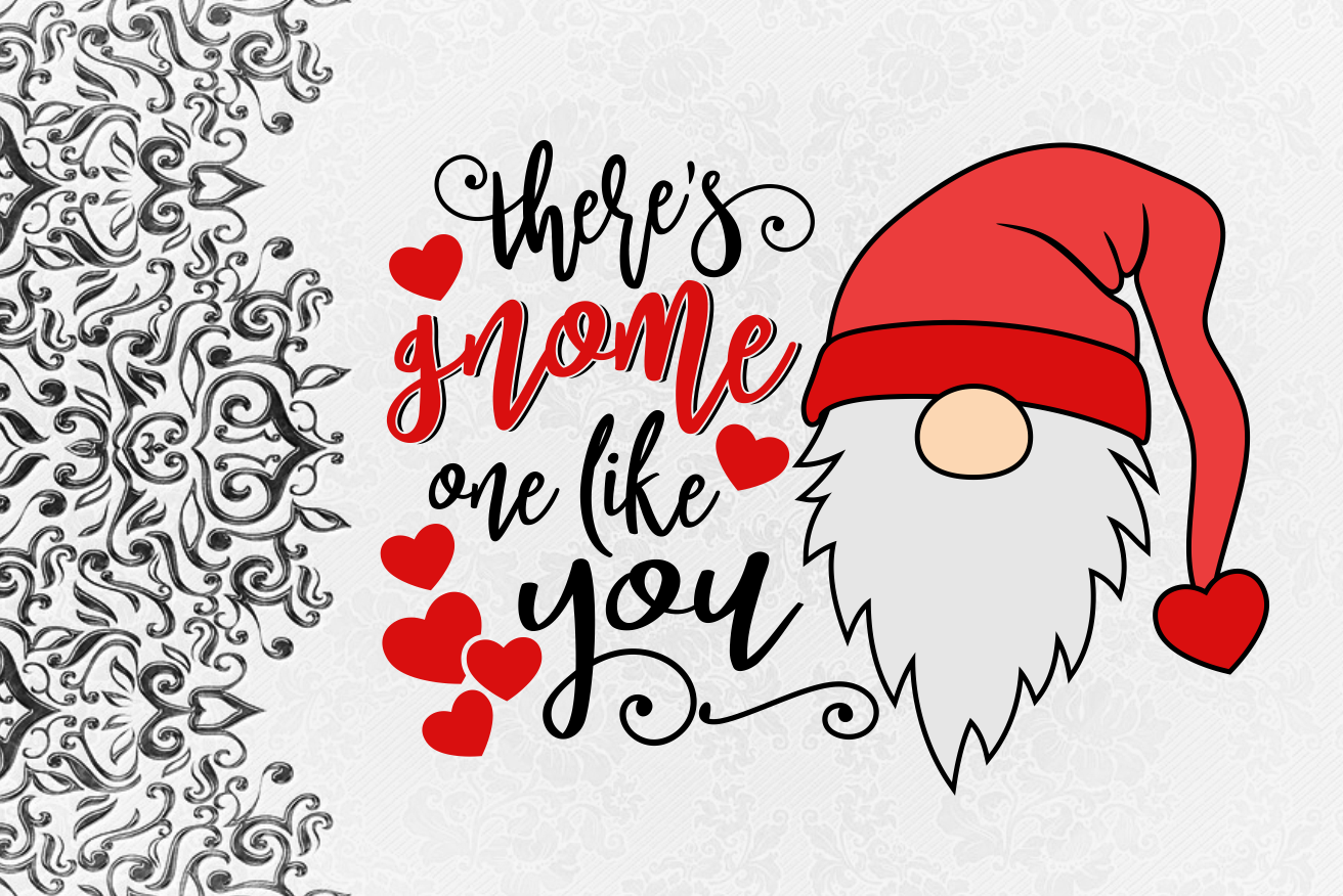 Gnome One Like You Gnome Valentine Svg Design By Agsdesign
