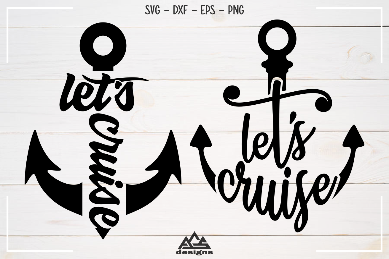 Let S Cruise Sailor Anchor Svg Design By Agsdesign Thehungryjpeg Com