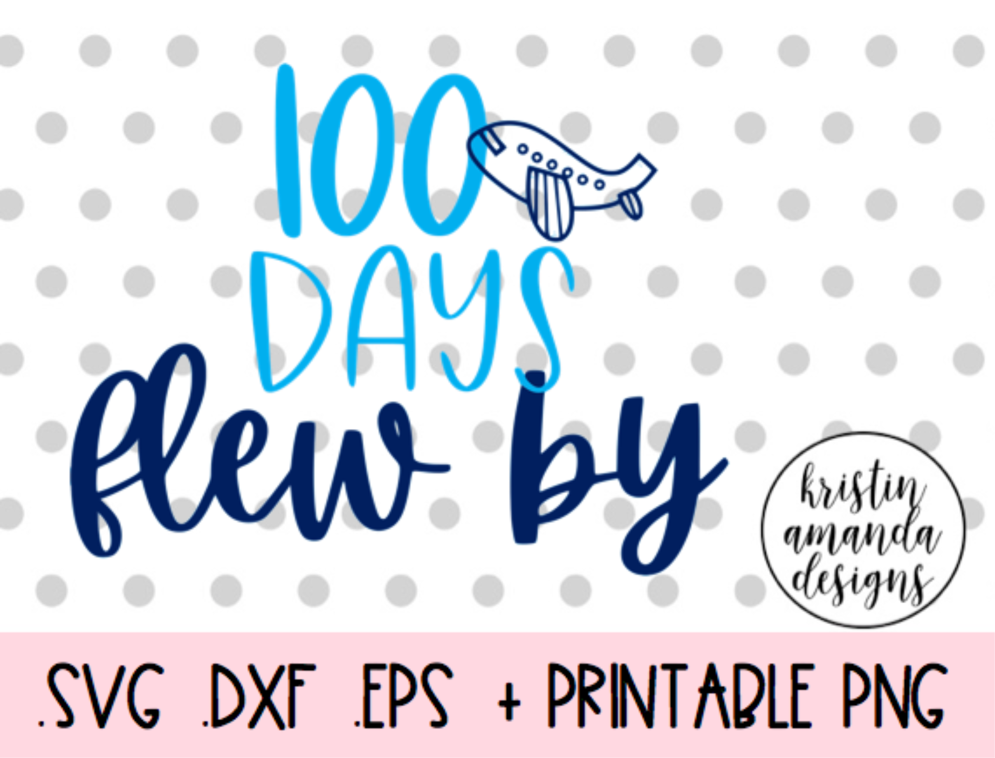 100 Days Flew By 100th Day Of School Svg Dxf Eps Png Cut File